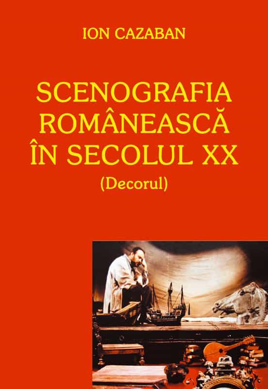 Scenografia romaneasca in secolul XX Cazaban